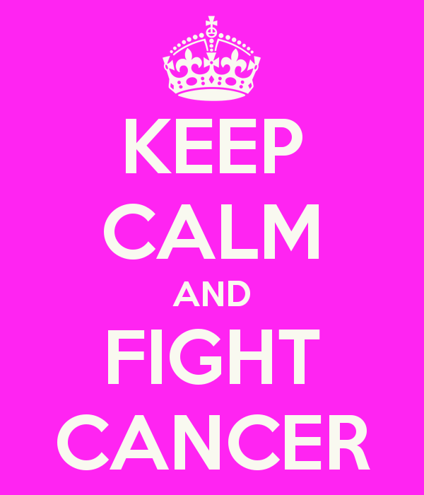 Keep Calm And Fight Cancer